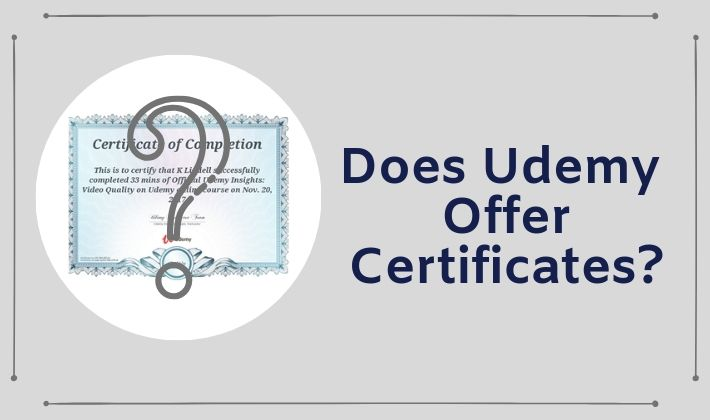 does udemy offer certificates