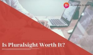 Is pluralsight worth it - money & value