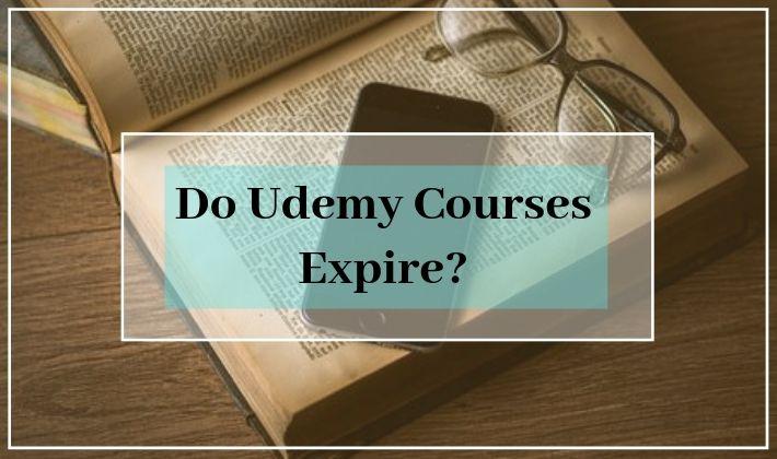 Do udemy course expire