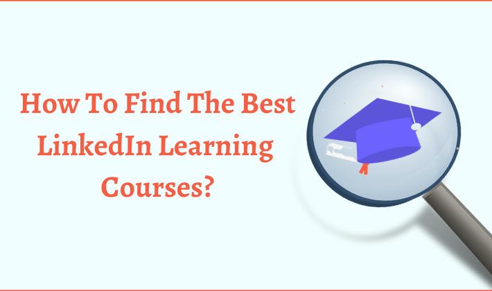 best linkedin learning courses