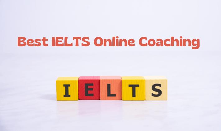 Best IELTS Online Coaching